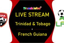 Trinidad & Tobago vs French Guiana Live Stream - How To Watch Gold Cup Live On TV